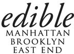 Edible Brooklyn & Edible Manhattan