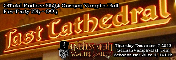 German Vampire Ball 2013 - Last Cathedral Preparty
