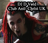 DJ D Void - Club AntiChrist UK