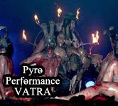 Pyro Performance - VATRA