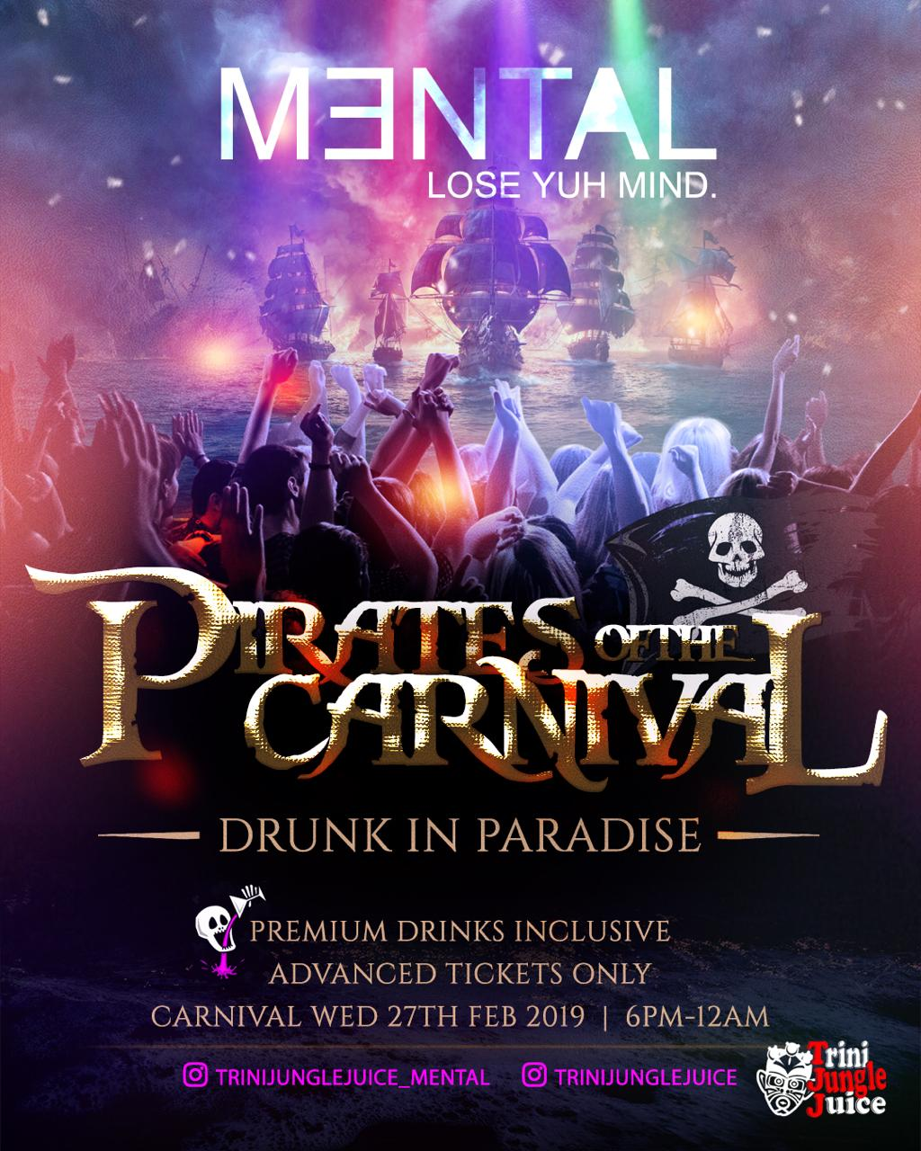 MENTAL 2019: Trini Jungle Juice Premium Drinks Inclusive