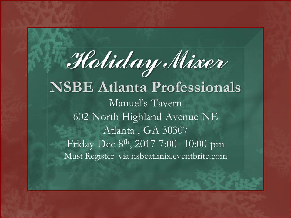NSBE Atlanta Professionals Holiday Mixer