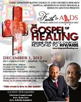 Faith and AIDS World AIDS Day Conference 2012: The Gospel...