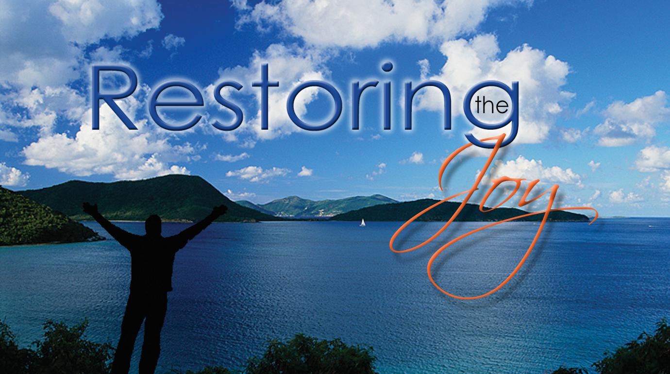 Restoring the Joy