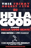 DJ HELLA GOOD // FREE PARTY!