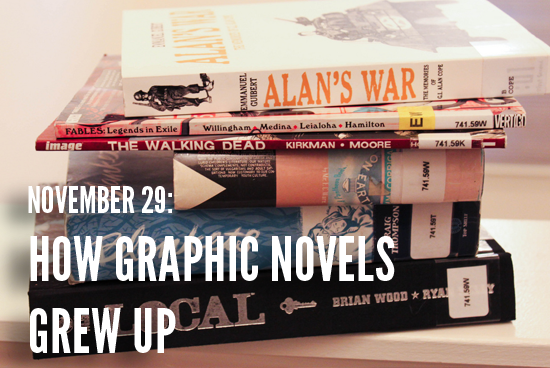 How Graphic Novels Grew Up, November 29th