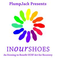In Our Shoes- An Evening to Benefit UCSF