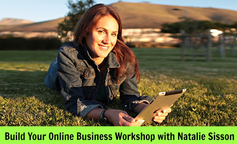 Natalie Sisson Build Your Online Business Workshop