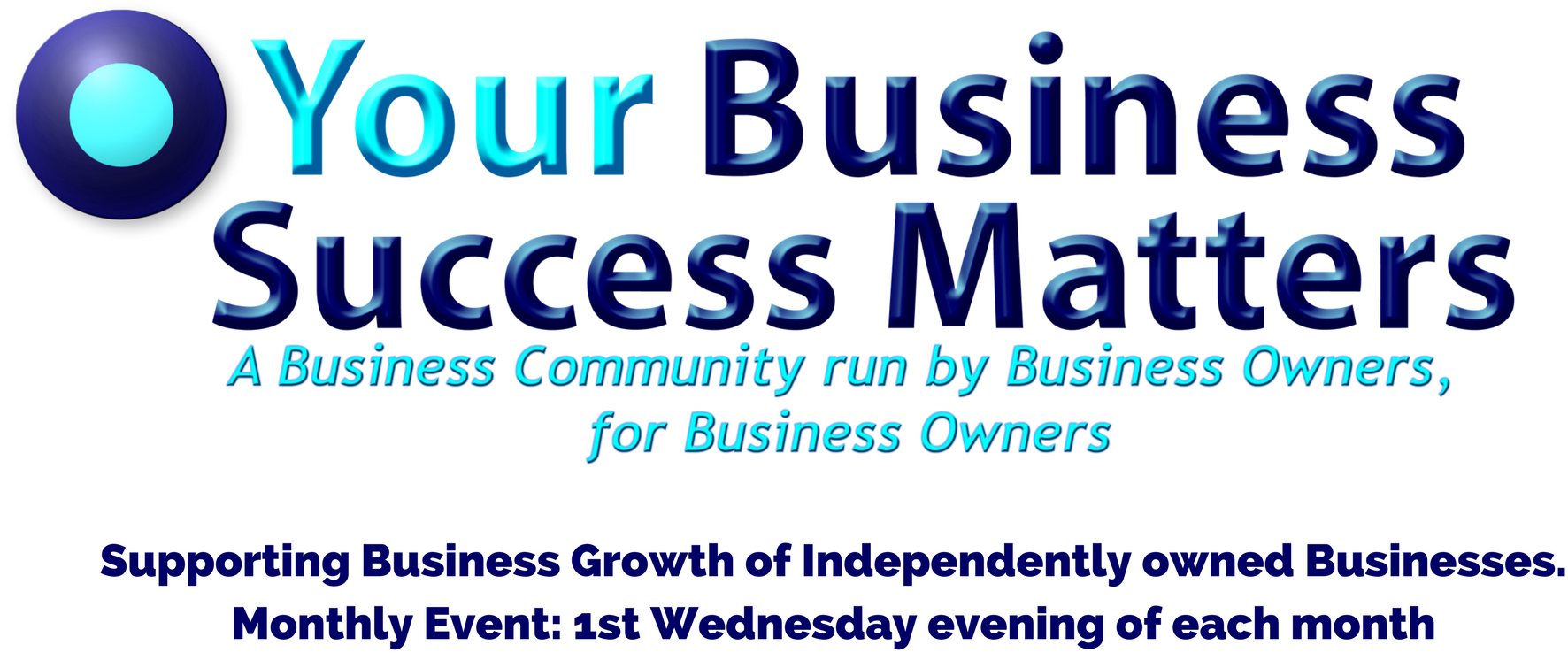 Your Business Success Matters- monthly event for Business Owners, by Business owners in St Albans