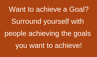 Want to achieve a goal?