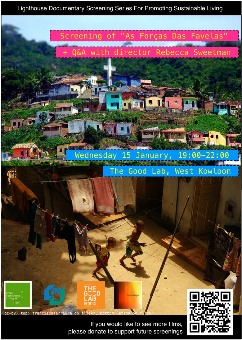 As Forcas das Favelas Documentary Screening @ The Good Lab On Wednesday 15 January 19:00