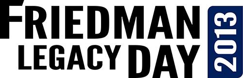 Friedman Legacy Day 2013