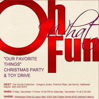 "OUR FAVORITE THINGS"" CHRISTMAS PARTY & TOY DRIVE"