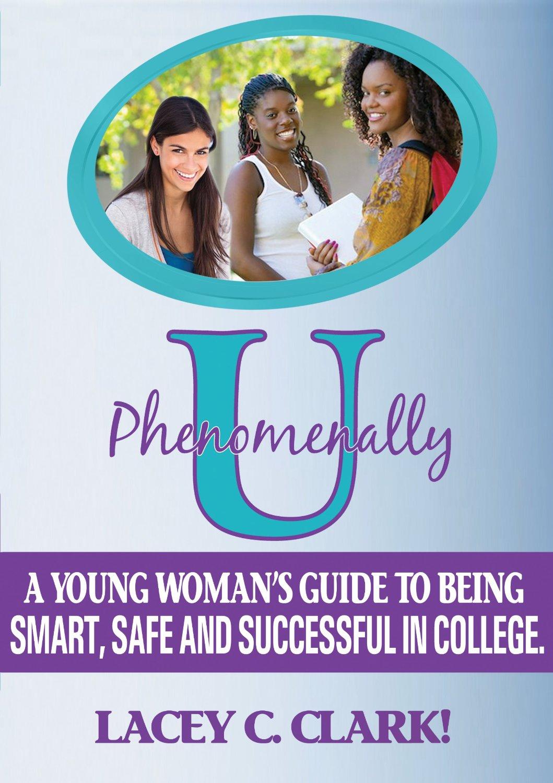 PhenomenallyU Book Lacey C. Clark