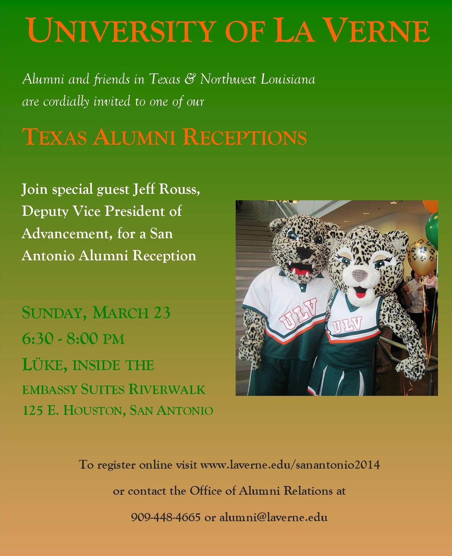 Join special guest Jeff Rouss, Deputy Vice President of Advancement, for a San Antonio Alumni Reception  SUNDAY, MARCH 23 6:30 - 8:00 PM LÜKE, INSIDE THE EMBASSY SUITES RIVERWALK 125 E. HOUSTON, SAN ANTONIO