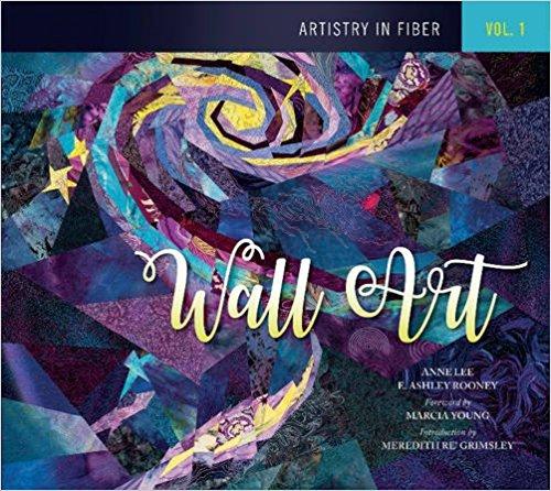 Artistry in Fiber: Wall Art Volume I