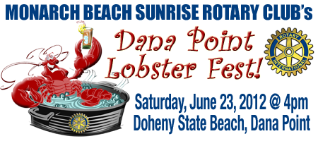 Monarch Beach Sunrise Rotary's 2012 Dana Point Lobster Fest