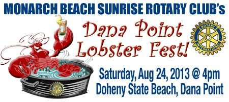 Monarch Beach Sunrise Rotary's 2013 Dana Point Lobster Fest