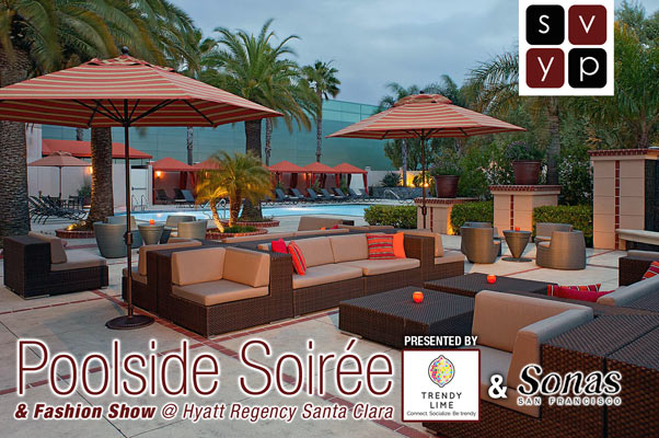 SVYP Poolside Soiree at the Hyatt Regency Santa Clara