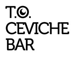 T.O. Ceviche Bar - Tasting Dinner