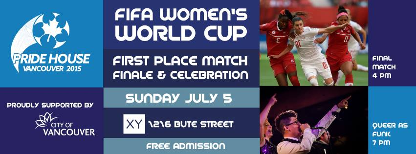 FIFA Women's World Cup Final Match + Closing Party at Pride House with Queers as Funk