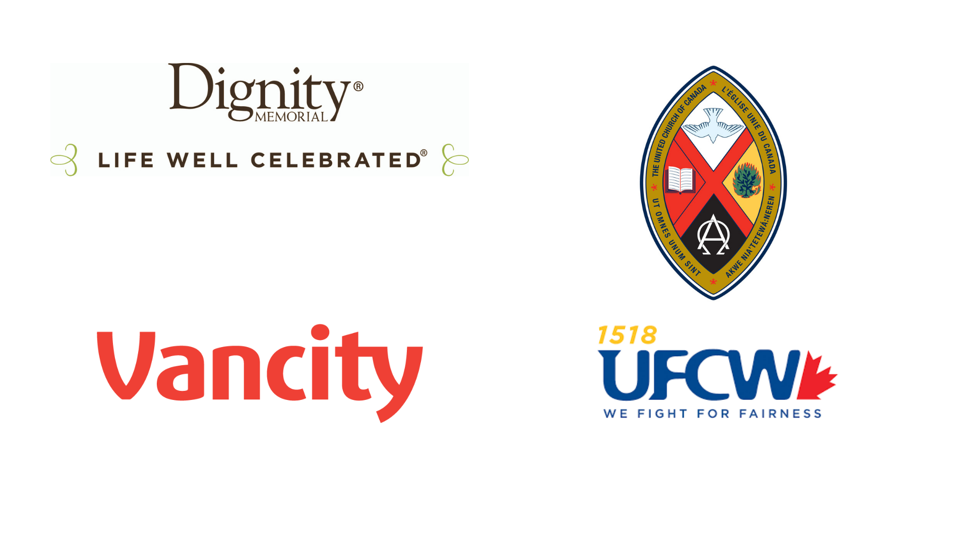 Thank you to Dignity Memorial, Vancity, UFCW 1518, and the United Church of Canada