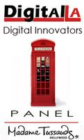 Digital LA - Digital Innovators @ BritWeek - Madame...