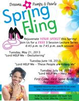 2013 Dreams, Pumps & Pearls Spring Fling - Presented by...
