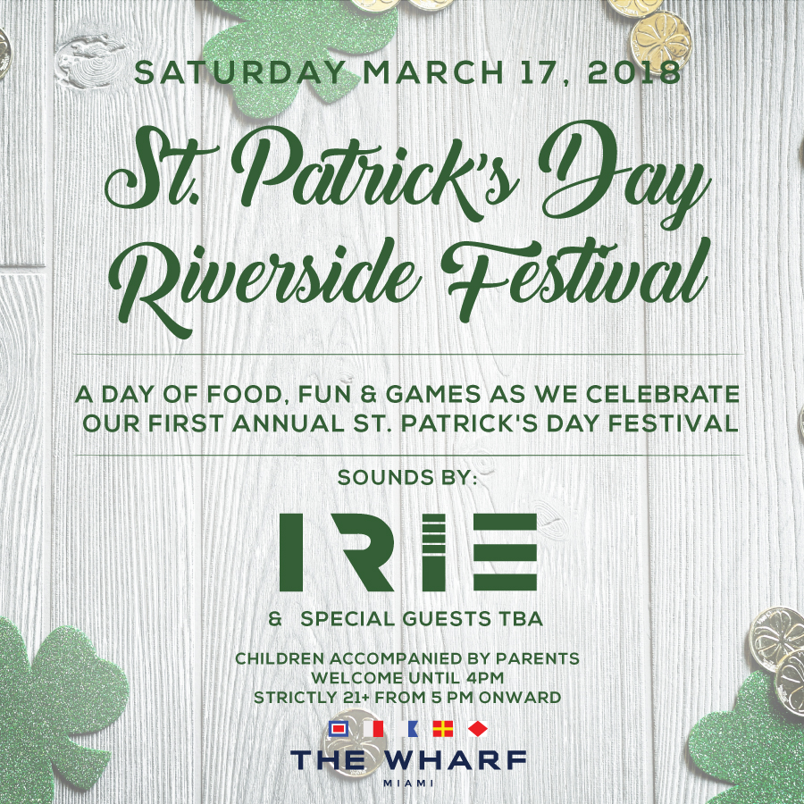 St. Patrick's Day Riverside Festival at Wharf Miami