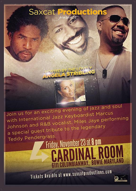 Concert Flyer for Miles Jaye and Marcus Johnson with Tribute to Teddy Pendergrass