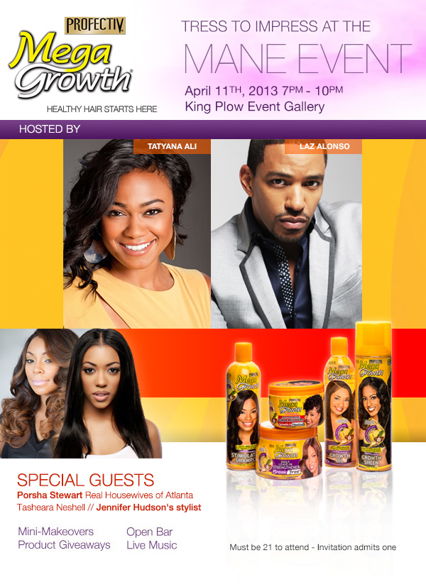 MegaGrowth presents: The Mane Event hosted by Laz Alonso and Tatyana Ali