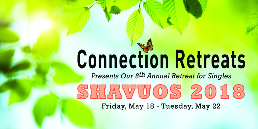 JOIN US FOR ANOTHER AMAZING SHAVUOS!  OUR 8th CONSECUTIVE SHAVUOS RETREAT!