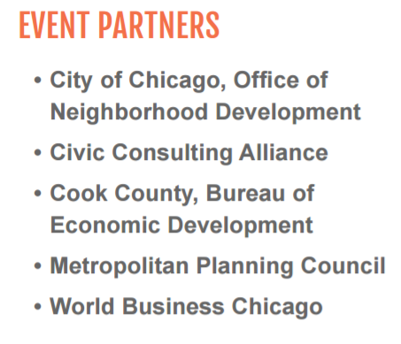 text: Event Partners - City of Chicago, Office of Neighborhood Development, Civic Consulting Alliance, Cook County Bureau of Economic Development, Metropolitan Planning Council, World Business Chicago