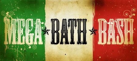 Mega Bath Bash II: Fiesta 'Til You Siesta