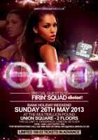 The O2 No.1 V.I.P Party ft FIRIN' SQUAD (CHOICE FM)