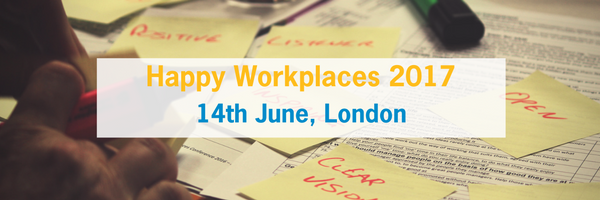 Happy Workplaces 2017: 14th June 2017