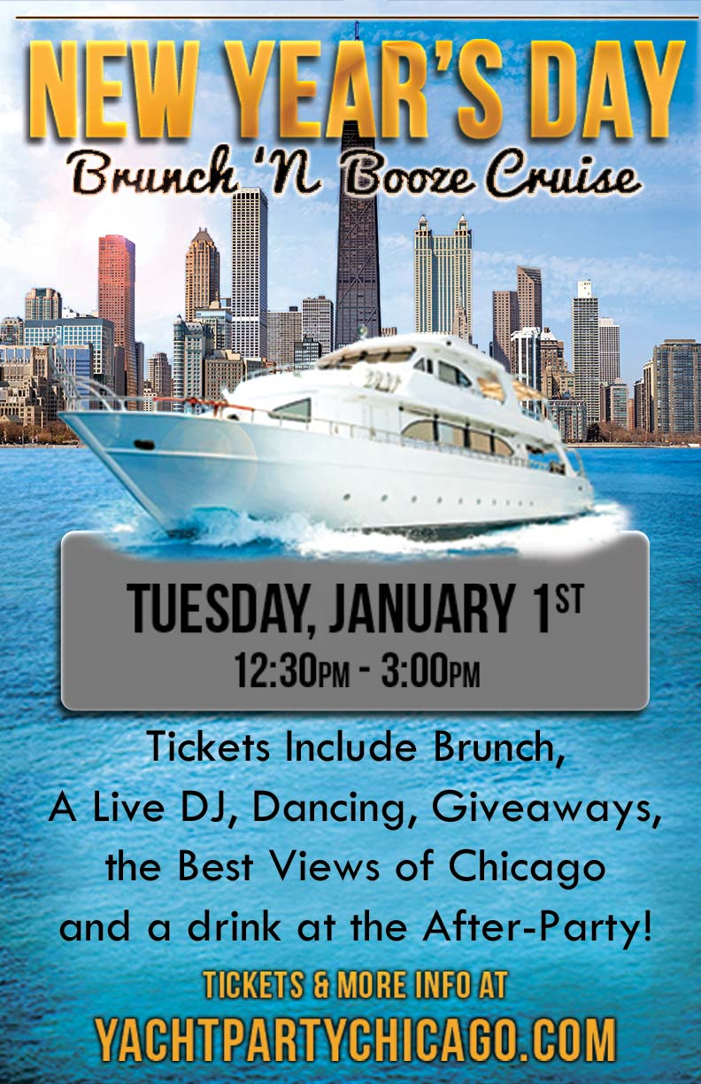 New Year's Day Brunch 'N Booze Cruise Party - Tickets include Brunch, a Live DJ, Dancing, Giveaways, the best views of Chicago & a drink at the after-party!
