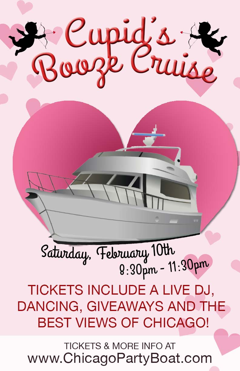 Cupid's Valentine's Day Booze Cruise Party - Tickets include a Live DJ, Dancing, Giveaways, and the best views of Chicago!