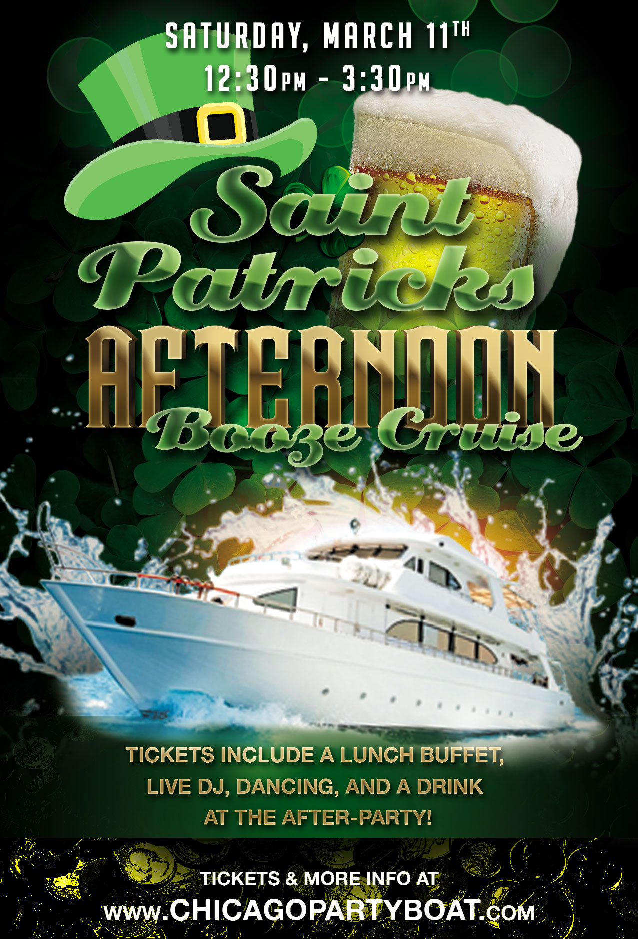 St. Patrick's Day Afternoon Booze Cruise on Lake Michigan! Tickets include a lunch buffet, Live DJ, dancing and a drink at the after party! Catch breathtaking views of the skyline while aboard the booze cruise!