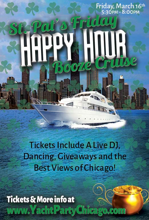 St. Patrick's Day Friday Happy Hour Booze Cruise Party - Tickets include a Live DJ, Dancing, Giveaways, and the best views of Chicago!