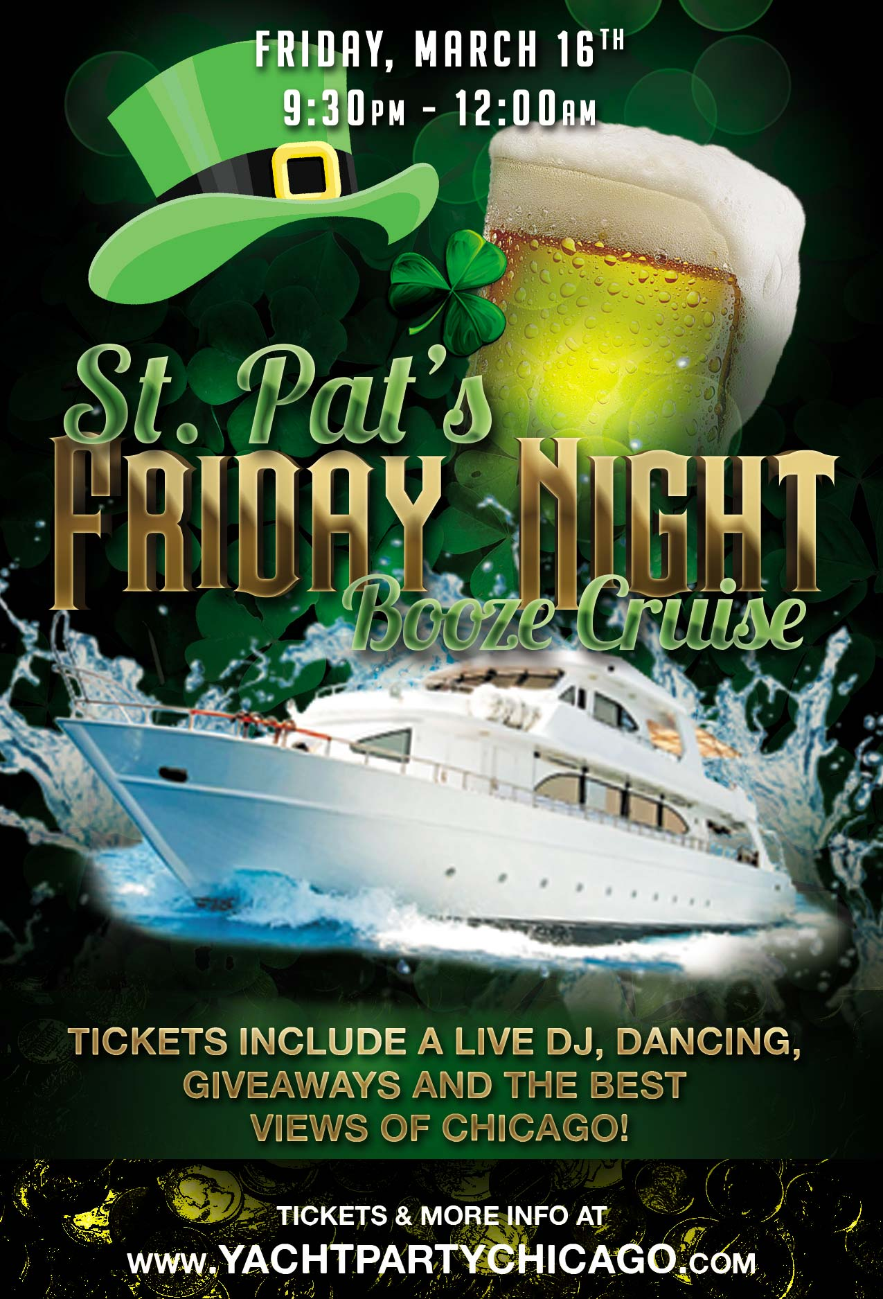 St. Patrick's Day Friday Night Booze Cruise Party - Tickets include a Live DJ, Dancing, Giveaways, and the best views of Chicago!