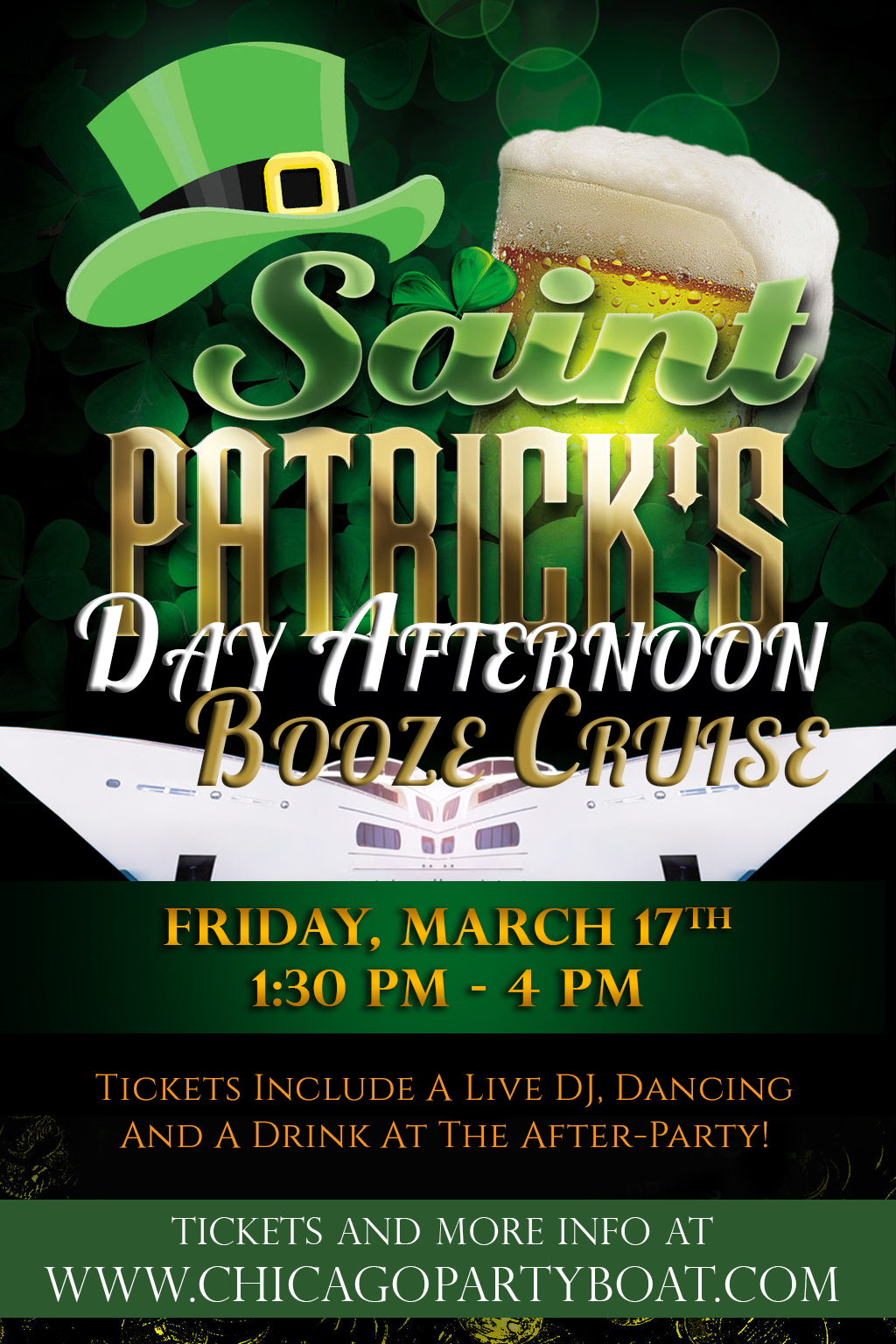 St. Patrick's Day Afternoon Booze Cruise on Lake Michigan! Tickets include a Live DJ, Dancing, and A Drink At The After-Party! Catch breathtaking views of the skyline while aboard the booze cruise!