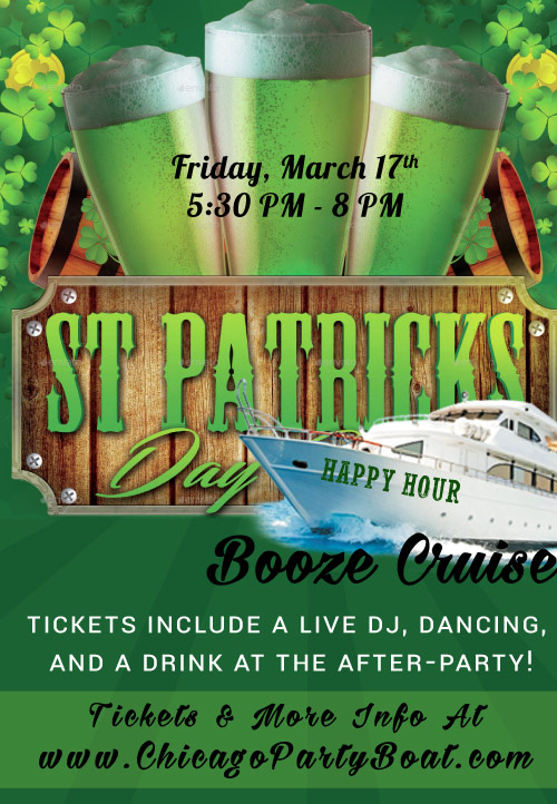 St. Patrick's Day Happy Hour Booze Cruise on Lake Michigan! Tickets include a Live DJ, Dancing, and A Drink At The After-Party! Catch breathtaking views of the skyline while aboard the booze cruise!