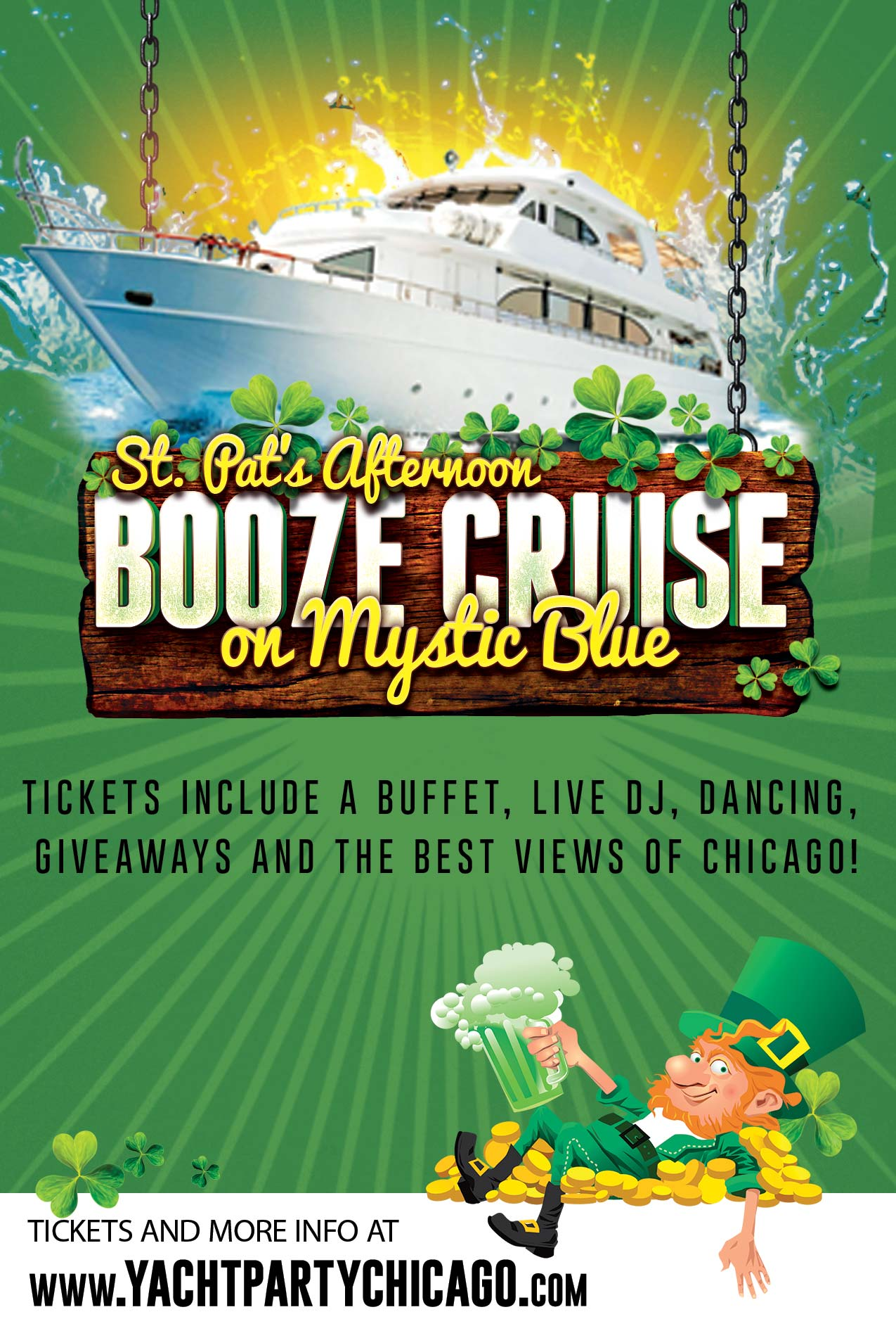 St. Patrick's Day Afternoon Booze Cruise Party on Mystic Blue - Tickets include a Live DJ, Dancing, Giveaways, and the best views of Chicago!