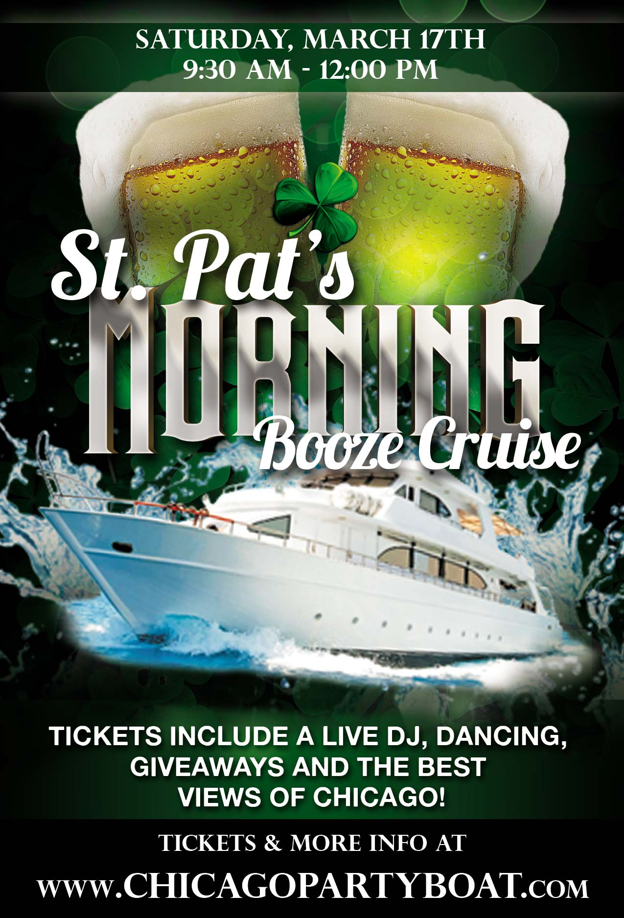 St. Patrick's Day Morning Booze Cruise Party - Tickets include a Live DJ, Dancing, Giveaways, and the best views of Chicago!
