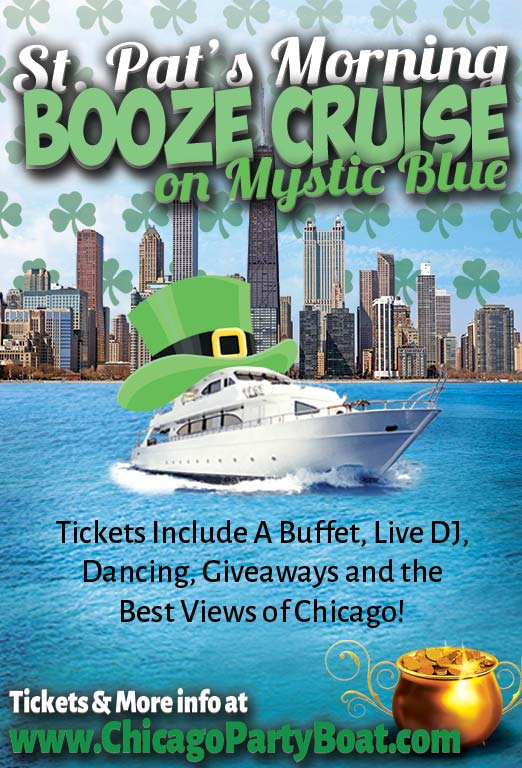 St. Patrick's Day Morning Booze Cruise on Mystic Blue Party - Tickets include a Live DJ, Dancing, Giveaways, and the best views of Chicago!