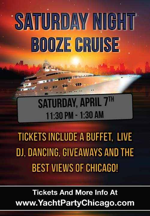 April 7th Saturday Night Booze Cruise Party - Tickets include a Buffet, Live DJ, Dancing, and the best views of Chicago!