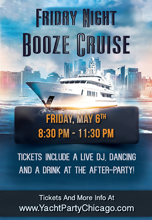 Yacht Party Chicago S Friday Night Booze Cruise On May 6th Tickets Fri May 6 2016 At 8 30 Pm