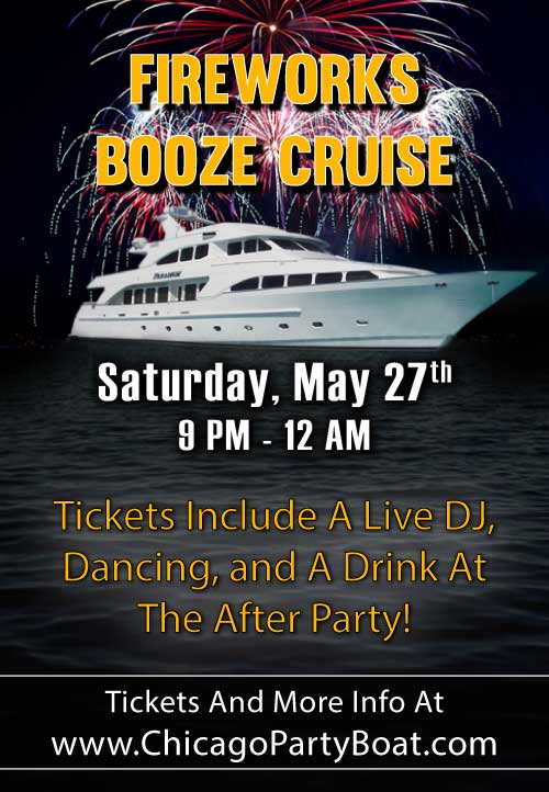 Memorial Day Weekend Fireworks Booze Cruise on Lake Michigan! Tickets include a Live DJ, Dancing, and A Drink At The After-Party! Catch breathtaking views of the skyline while aboard the booze cruise!