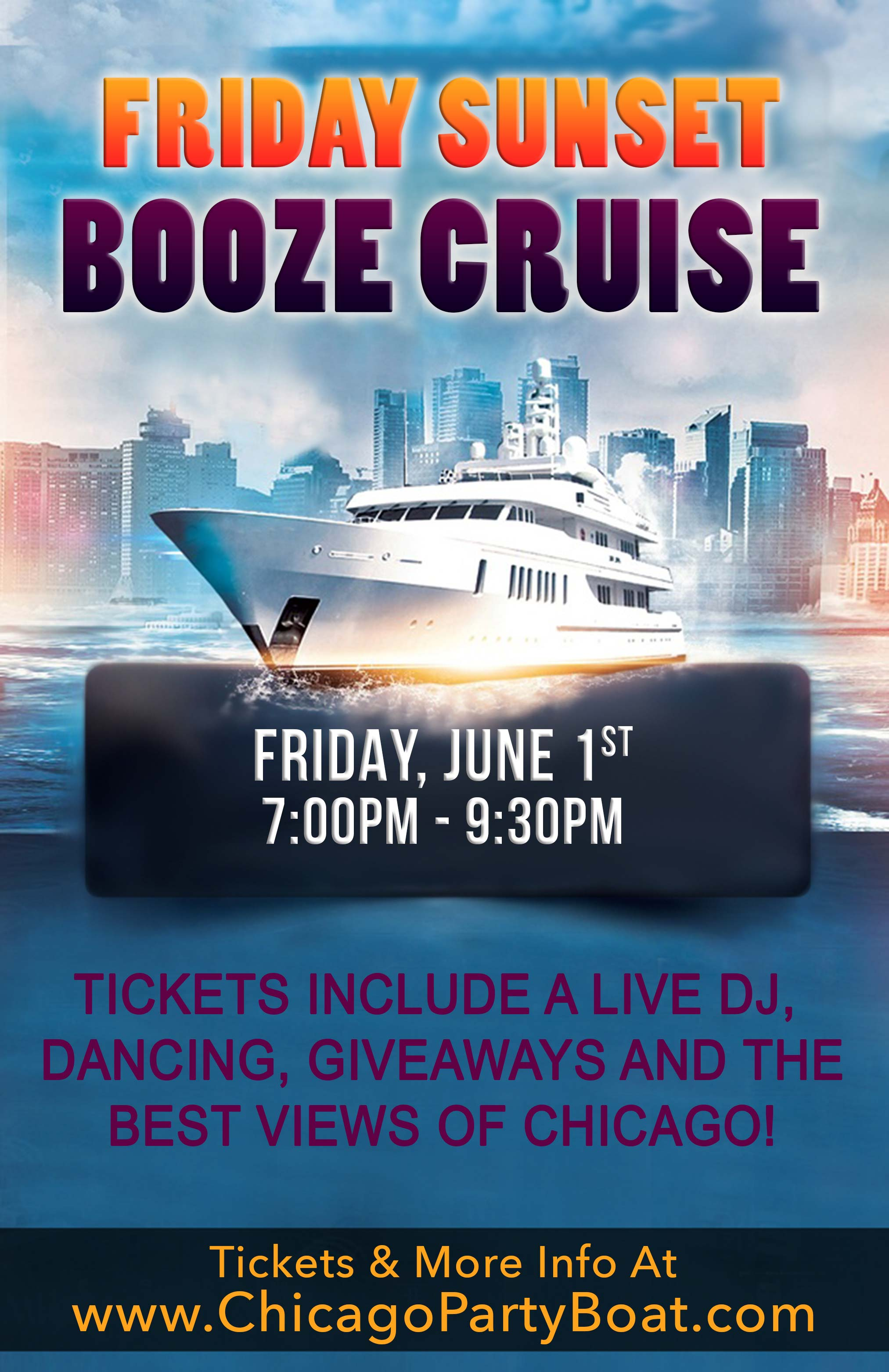 Friday Sunset Booze Cruise Party - Tickets include a Live DJ, Dancing, Giveaways, and the best views of Chicago!